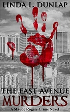The East Avenue Murders (The Maude Rogers…