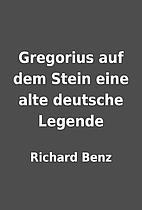 Gregorius auf dem Stein eine alte deutsche…