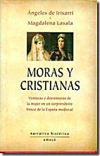 Moras y cristianas by Ángeles de Irisarri