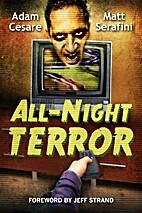 All-Night Terror by Adam Cesare