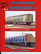 British Railway Engineer's Stock: v. 2…