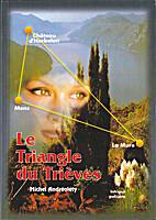 Le triangle du Trièves : Intrigue…