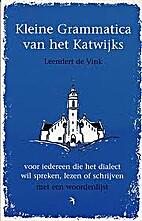 Kleine grammatica van het Katwijks : voor…