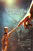 The body : an anthology by Henry…