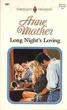 Long Night's Loving by Anne Mather