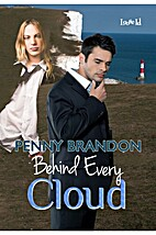 Behind Every Cloud by Penny Brandon