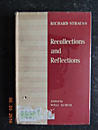 Recollections and Reflections by Willi Schuh