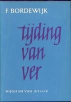 Tijding van ver : roman by F. Bordewijk