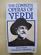 The Complete Operas of Verdi: A Critical…