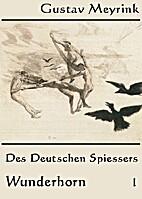 Des deutschen Spießers Wunderhorn, Band 1…
