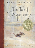 The Tale of the Despereaux by Kate DiCamillo