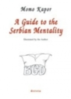 A Guide to the Serbian Mentality by Momo…