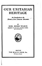 Our Unitarian heritage,: An introduction to…