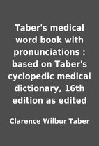 Taber's medical word book with…