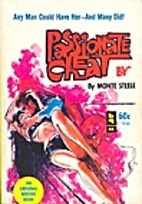 Passionate Cheat, The by Monte Steele