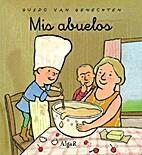 Mis abuelos by Guido Van Genetchen