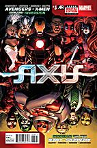 Avengers & X-Men: Axis #5: Inversion, Part 2…