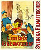Svenska filmaffischer : [Nationalmuseum…