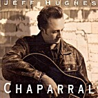 Chaparral by Jeff Hughes