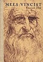 Mees Vincist : [Leonardo da Vinci elust] by…