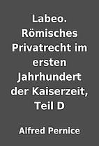 Labeo. Römisches Privatrecht im ersten…