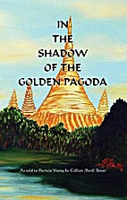 In the Shadow of the Golden Pagoda by…