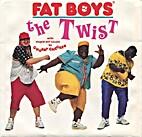 The Twist by Fat Boys