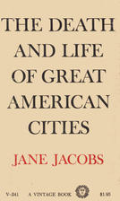 Death and Life of Great American Cities by…