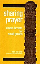 Sharing Prayer: Simple Formats for Small…