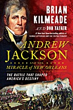 Andrew Jackson and the Miracle of New…