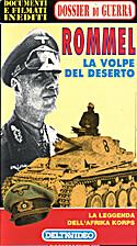 Rommel la volpe del deserto : La leggenda…