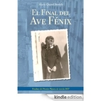 El final del Ave Fénix (Spanish Edition) by…
