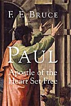 Paul, apostle of the heart set free by F. F.…