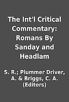 The Int'l Critical Commentary: Romans By…
