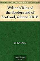 Wilson's Tales of the Borders and of…
