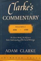 Clarke's Commentary Vol II…