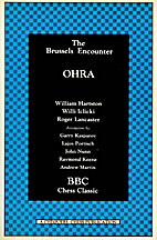 The Brussels Encounter : OHRA by Willi ;…