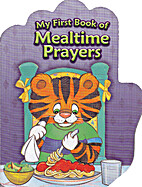 My First Book of Mealtime Prayers by The…