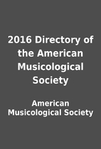 2016 Directory of the American Musicological…