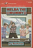 Melba the Mummy by Ivy Ruckman