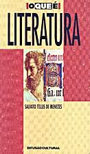 O que é a Literatura by Salvato Telles de.…