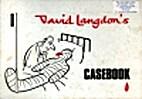 Casebook by David Langdon