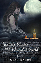 Healing Wisdom for a Wounded World: My…