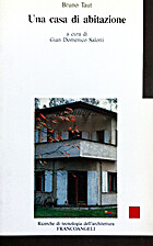 Una casa di abitazione by Bruno Taut