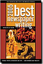 The Best Newspaper Writing 2005 by Aly Colon