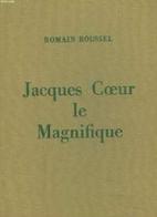Jacques Coeur le magnifique by Romain…