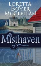 Misthaven of Maine by Loretta Boyer…