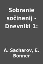 Sobranie sočinenij - Dnevniki 1: by A.…