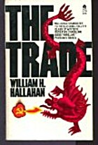 The Trade by William H. Hallahan