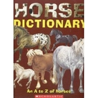 Horse Dictionary: An A to Z of Horses by Don…